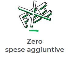 zero spese aggiuntive